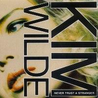 kim wilde never trust a stranger