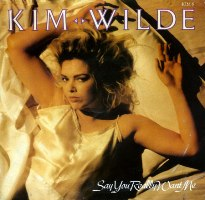 kim wilde say you really want me