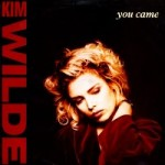 kim wilde you came