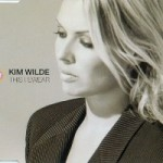 kim wilde this I swear